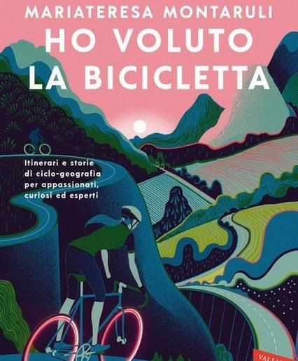 cover Ho voluto la bicicletta di Mariateresa Montaruli